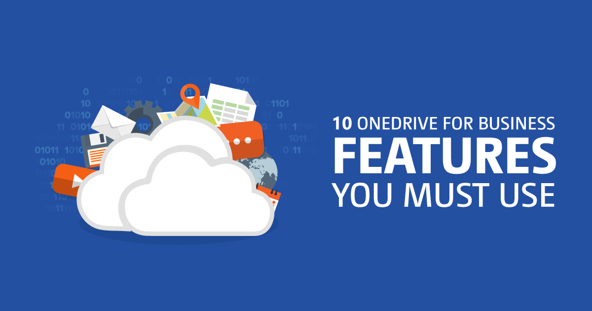 10 Onedrive For Business Features You Must Use Sharegate