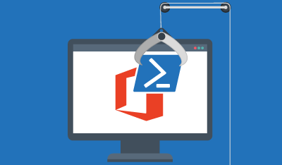 Manage Office 365 with PowerShell to Save Precious Time